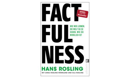 """MADS-Empfehlung: """"Factfulness"""" zeigt, wie wir besser argumentieren"""