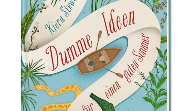 """Sommerlektüre für Jugendliche: """"Dumme Ideen für einen guten Sommer"""""""