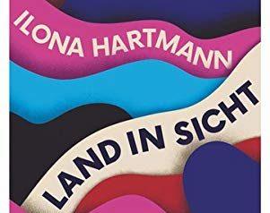 """Debüt-Roman: Ironischer Tiefgang in """"Land in Sicht"""""""