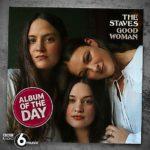 Good Woman: The Staves kehren mit neuem Album über gute Frauen zurück