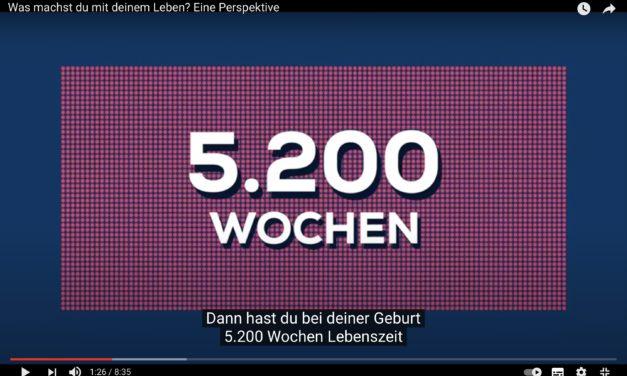 5200 Wochen Leben: Eine Lebenszeit-Rechnung