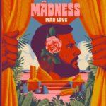 """Mädness zeigt ehrliche Emotionen auf seinem Album """"Mäd Löve"""""""