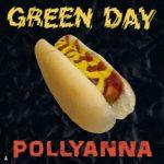 """Green Day bringt mit """"Pollyanna"""" Motivationshymne raus"""